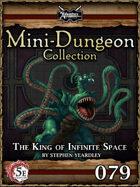 5E Mini-Dungeon #079: The King of Infinite Space
