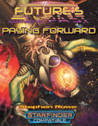 Future's Past: Paying Forward (2 of 5)