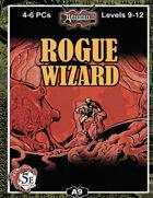 (5E) A09: Rogue Wizard