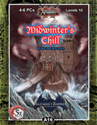 (5E) A16: Midwinter's Chill, Saatman's Empire (1 of 4)