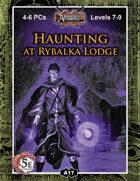 (5E) A17: Haunting at Rybalka Lodge
