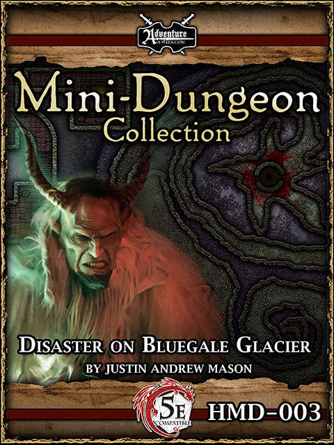 5E Christmas / Yuletide Mini-Dungeon: Disaster on Bluegale Glacier - AAW  Games | 5th Edition | 5E Mini-Dungeons | Mini-Dungeons | DriveThruRPG com
