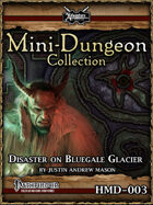 PF Christmas / Yuletide Mini-Dungeon: Disaster on Bluegale Glacier