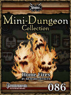 Mini-Dungeon #086: Home Fires