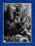 (5E) B14: Battle for Bridgefort