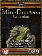 5E Mini-Dungeon #089: Song of the Sacred Stones