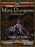 Mini-Dungeon #090: Tangle of Webs