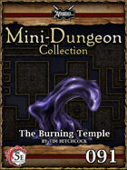 5E Mini-Dungeon #091: The Burning Temple