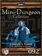 5E Mini-Dungeon #092: Lauron's Tomb