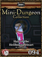 5E Mini-Dungeon #094: Hall of the Hellbound Heart