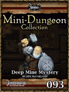 Mini-Dungeon #093: Deep Mine Mystery
