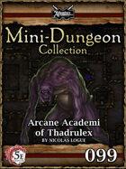 5E Mini-Dungeon #099: Arcane Academi of Thadrulex