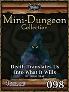 Mini-Dungeon #098: Death Translates Us Into What It Wills