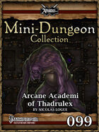 Mini-Dungeon #099: Arcane Academi of Thadrulex