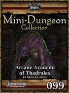 Mini-Dungeon #099: Arcane Academi of Thadrulex