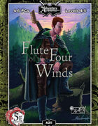 (5E) A25: Flute of the Four Winds