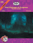 (5E) C05: The Foul Passage of Progress
