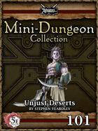 5E Mini-Dungeon #101: Unjust Deserts