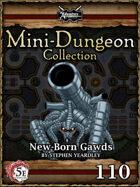 5E Mini-Dungeon #110: New Born Gawds