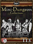 5E Mini-Dungeon #113: The Forgotten Dungeon