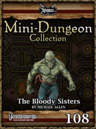 Mini-Dungeon #108: The Bloody Sisters