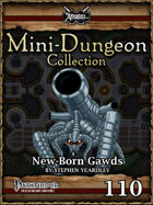 Mini-Dungeon #110: New Born Gawds