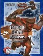 (5E) B12: The Right to Arm Bugbears