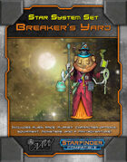 "Star System Set: Frentellis B ""The Breaker's Yard"" (FULL SET)"
