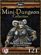 5E Mini-Dungeon #121: Hearts of Stone