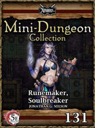 5E Mini-Dungeon #131: Runemaker, Soulbreaker