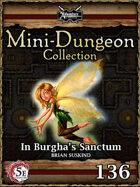 5E Mini-Dungeon #136: In Burgha's Sanctum