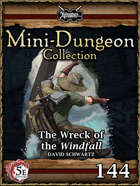 5E Mini-Dungeon #144: Wreck of the Windfall