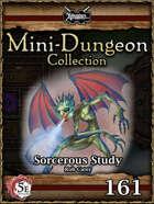 5E Mini-Dungeon #161: Sorcerous Study