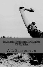 Brandenburgers:Invasion of Russia