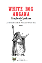 White Box Arcana [Swords & Wizardry]
