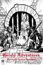 Untold Adventures [Swords & Wizardry]