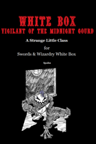 White Box: Vigilant of the Midnight Gourd [Swords & Wizardry]