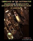 Umbrage of the Automaton (Über RPG: Steampunk scenario)