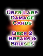 LARP Damage Cards Breaks and Bruises
