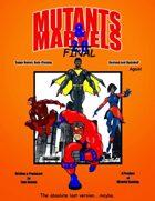 Mutants & Marvels 2.0