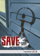 SAVE: The Eternal Society