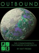 Outbound - The Commonwealth Pathfinders Sourcebook