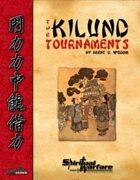 The Kilund Tournaments