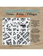 DungeonMorphs: Cities, Ruins & Villages