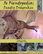 5e Fiendopedia: Deadly Dragonkin