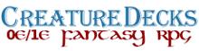 Creature Decks 0e/1e Fantasy
