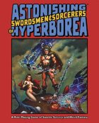 Astonishing Swordsmen & Sorcerers of Hyperborea (Original Edition)