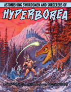 Astonishing Swordsmen & Sorcerers of Hyperborea (Second Edition)