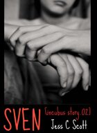 Sven (Incubus Story.02)