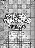 DOLLAR DUNGEON$-Ink Saver